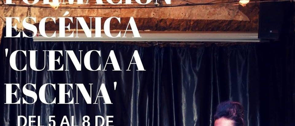 Cuenca a Escena – Jornadas Nacionales de Formación Escénica